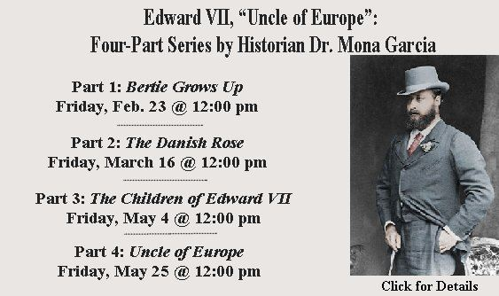 Edward VII ' Uncle of Europe' Series