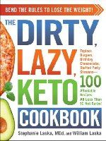 The Dirty Lazy Keto Diet Cookbook