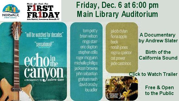 first friday movie Echo in the Canyon Dec 6 at 6pm