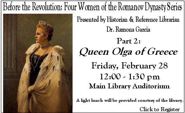 Before the Revolution Queen Olga of Greece Feb. 28 at Noon
