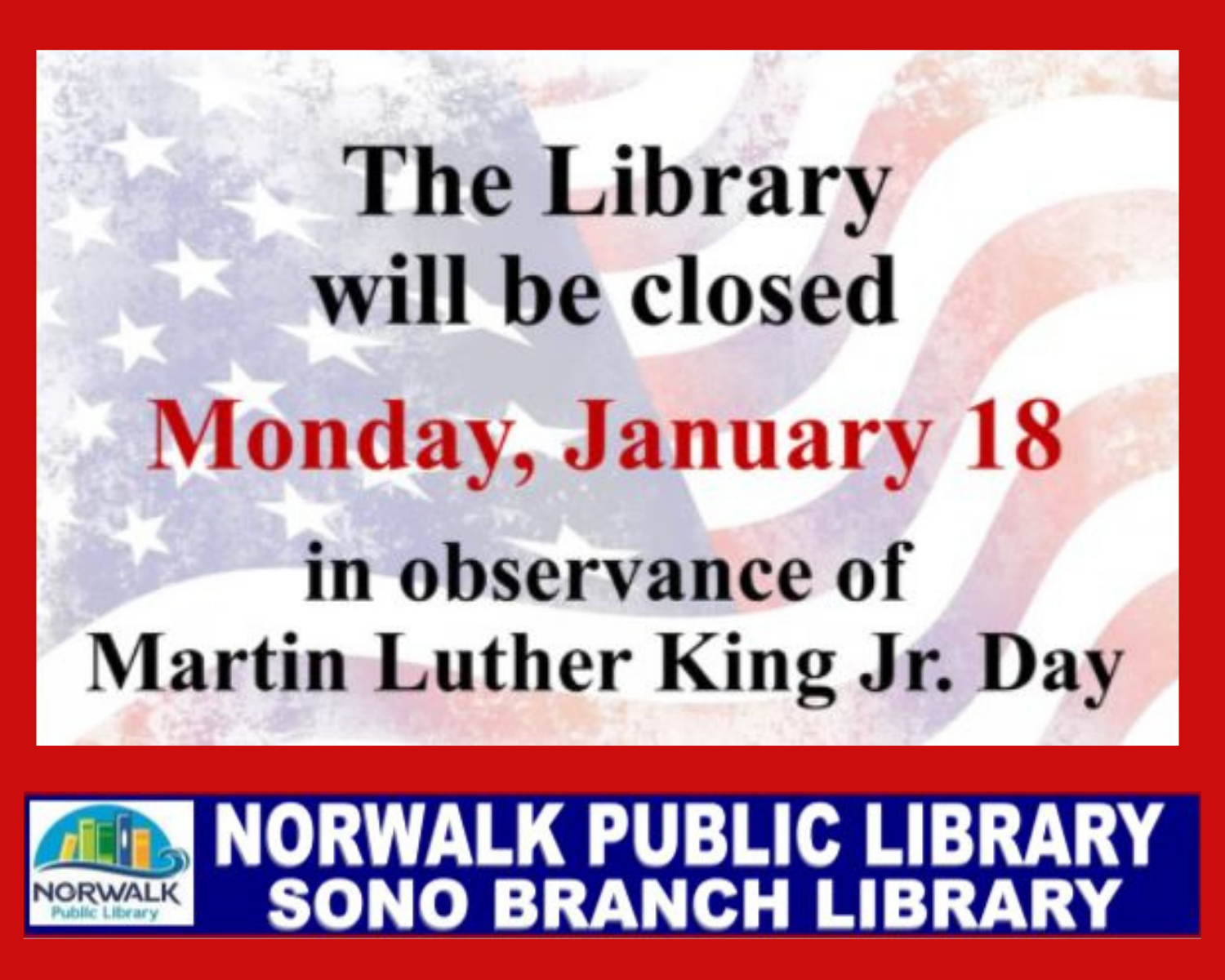 MLK Day Library Closed January 18, 2021