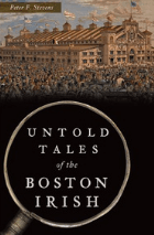 Untold Tales of the Boston Irish 2